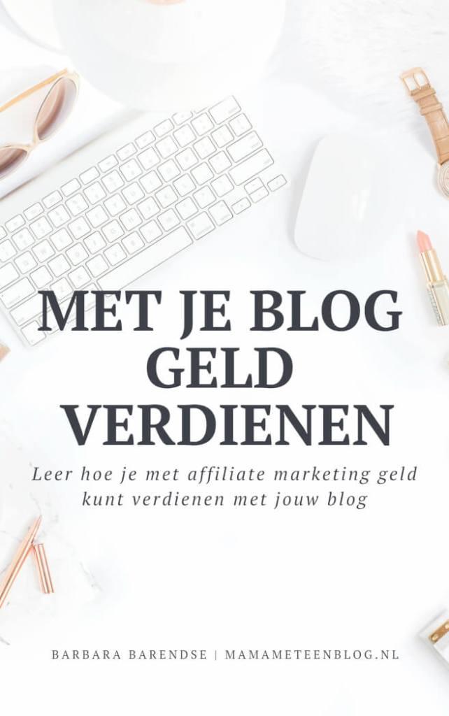 geld verdienen met je blog mamameteenblog