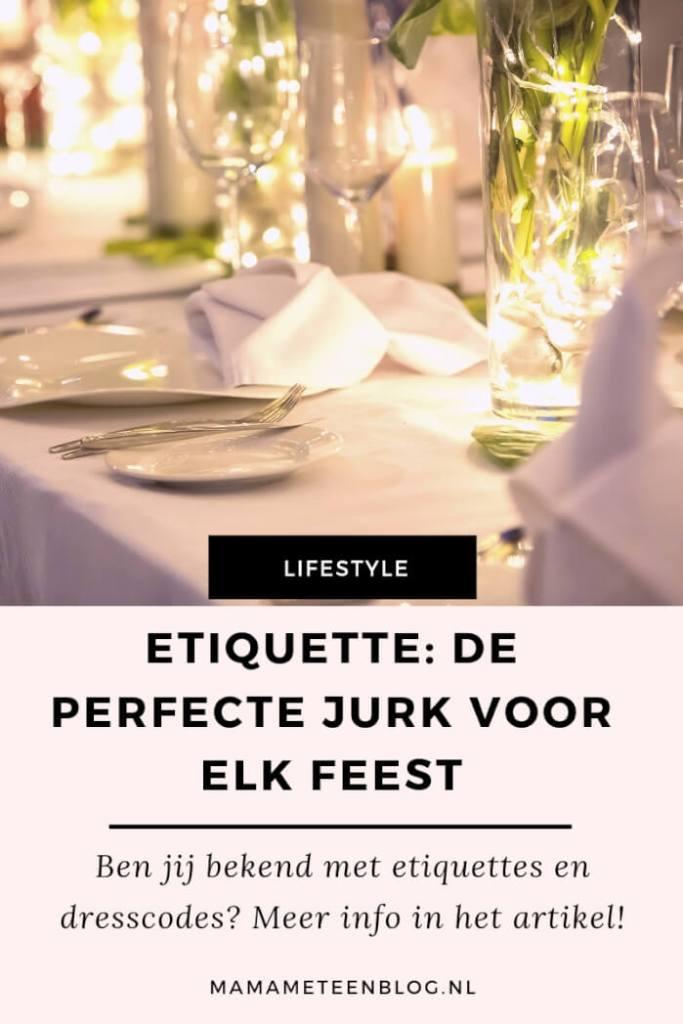 dresscode of etiquette jurk feest mamameteenblog.nl