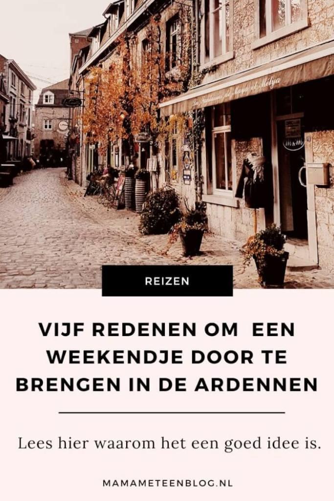 Vijf-redenen-om-weekendje-door-te-brengen-in-de-Ardennen-Mamameteenblog.nl-1