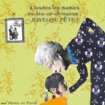 Bonne fête des grands-mères, des mamies 2016