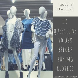 Prevent impulse buys by asking yourself 10 critical questions before buying new clothes.