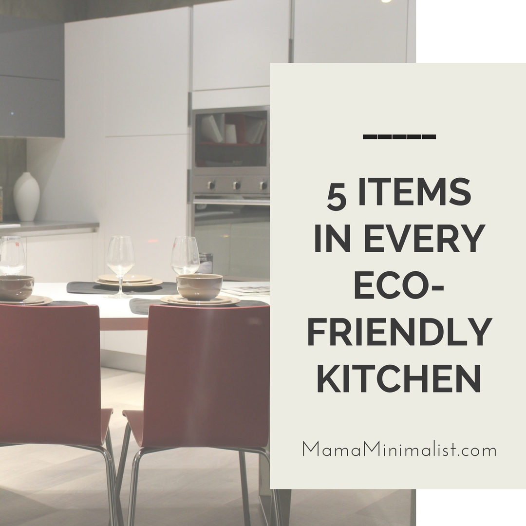 5 items in every eco-friendly kitchen - Mama Minimalist ...