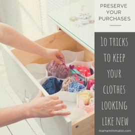 1o tricks to keep your clothes looking like new longer.