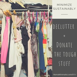 How to best declutter the sentimental and the oversized.