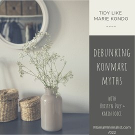 Tidy like Marie Kondo with these tips from two certified KonMari consultants.