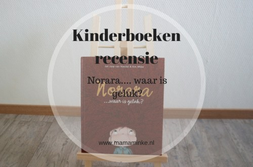 kinderboekenrecensie Norara.... waar is geluk? uitgelichte afbeelding