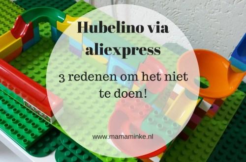 Hubelino via aliexpress is veel goedkoper dan wanneer je het hier koopt. Toch heb ik 3 hele belangrijke redenen waarom je dit niet via aliexpress wilt kopen. Deze 3 redenen veranderen je gedachten van speelgoed kopen via aliexpress.