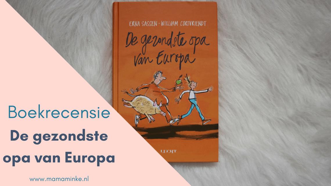 De gezondste opa van Europa, een boek voor kinderen over het belang van gezonde voeding. Uitgelichte afbeelding