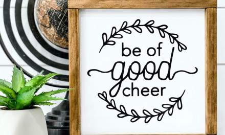 Be Of Good Cheer