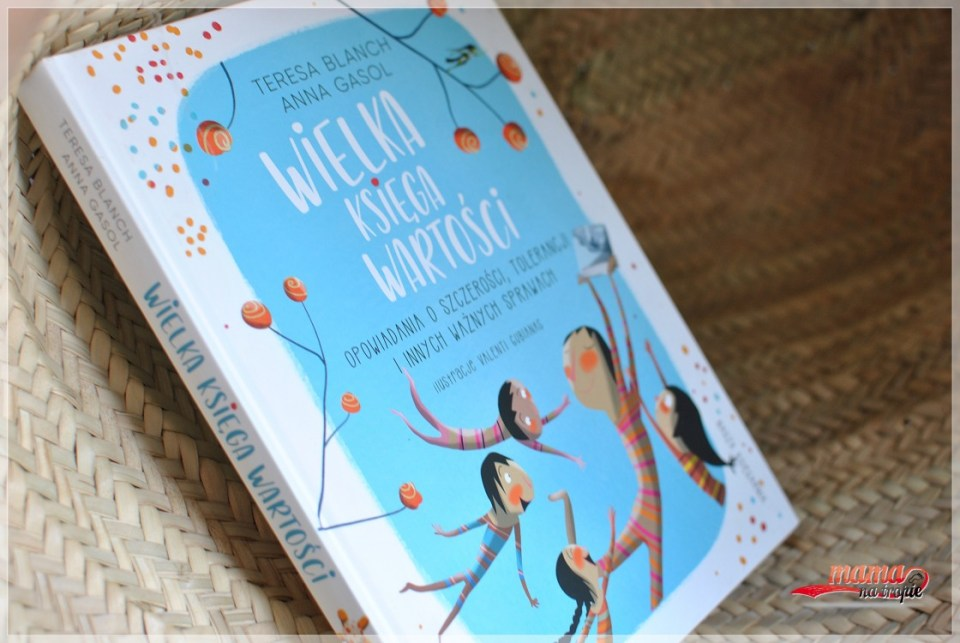 wielka księga wartości, nasza księgarnia, książka dla dzieci, lipcowe nowości ksiązkowe