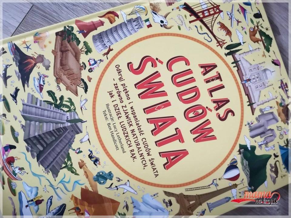atlas cudów świata, nasza księgarnia, seria atlas świata, książki dla dzieci,