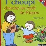 livres de pâques: tchoupi cherche les oeufs de pâques