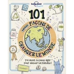 101 petites façons de changer le monde