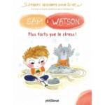 Sam & Watson plus forts que le stress
