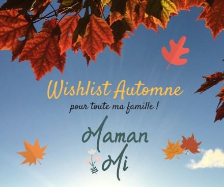 wishlist-automne-mamanmi