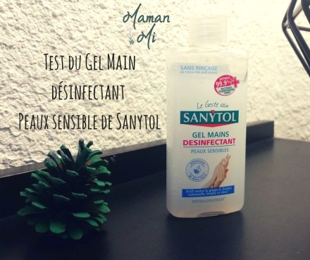 test-gel-main-desinfectant-peaux-sensibles-sanytol-mamanmi