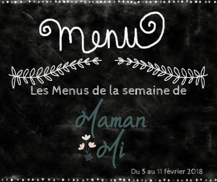 Les Menus de la semaine de MamanMi 5