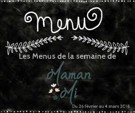 Les Menus de la semaine de MamanMi 8