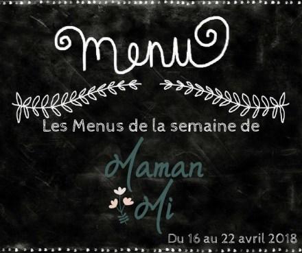 Les Menus de la semaine de MamanMi 15