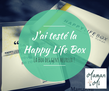 J'ai testé la Happy Life Box
