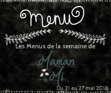 Les Menus de la semaine de MamanMi 20