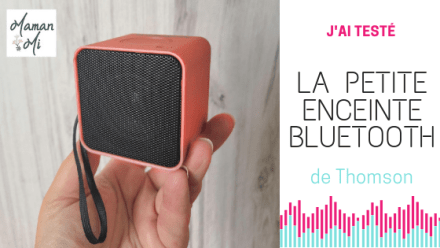 test enceinte bluetooth thomson mamanmi mai 2019