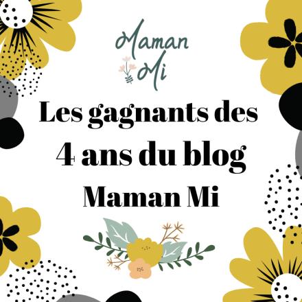 gagnants 4 ans blog Maman Mi