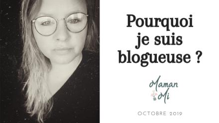 pourquoi blogueuse maman mi