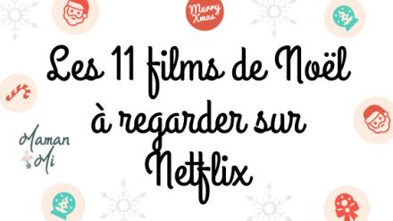 11 films noel netflix maman mi