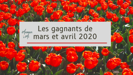 gagnant concours mars avril 2020 mamanmi