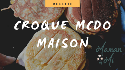 recette croque mcdo maison
