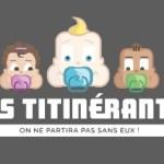 Voyager sereinement avec bébé ? C'est possible avec les Titinérants !