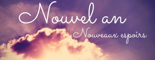 Nouvel an, nouveaux espoirs, Blog Mamans Zen