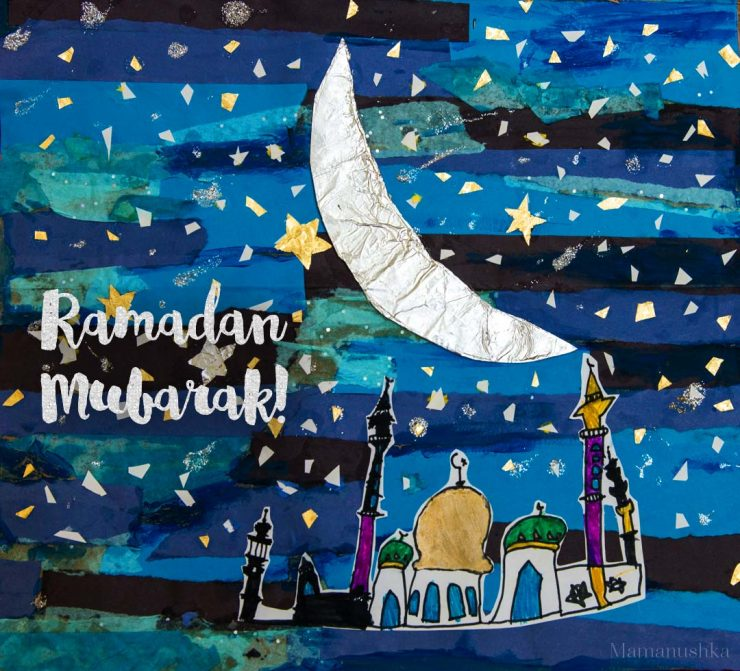 MAMANUSHKA.com || Ramadan Collage || Kids Ramadan Art || by Ismail Bhat
