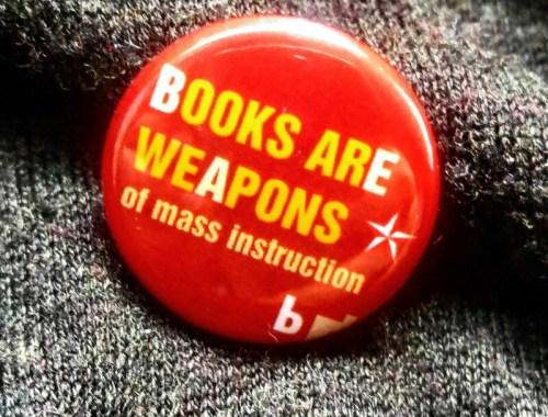 MAMANUSHKA.com || Good Books || World Book Day 2017 || Books Are Weapons Of Mass Instruction || WBD BUTTON || WBD BADGE