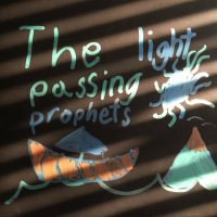 'The Light Passing Prophets'