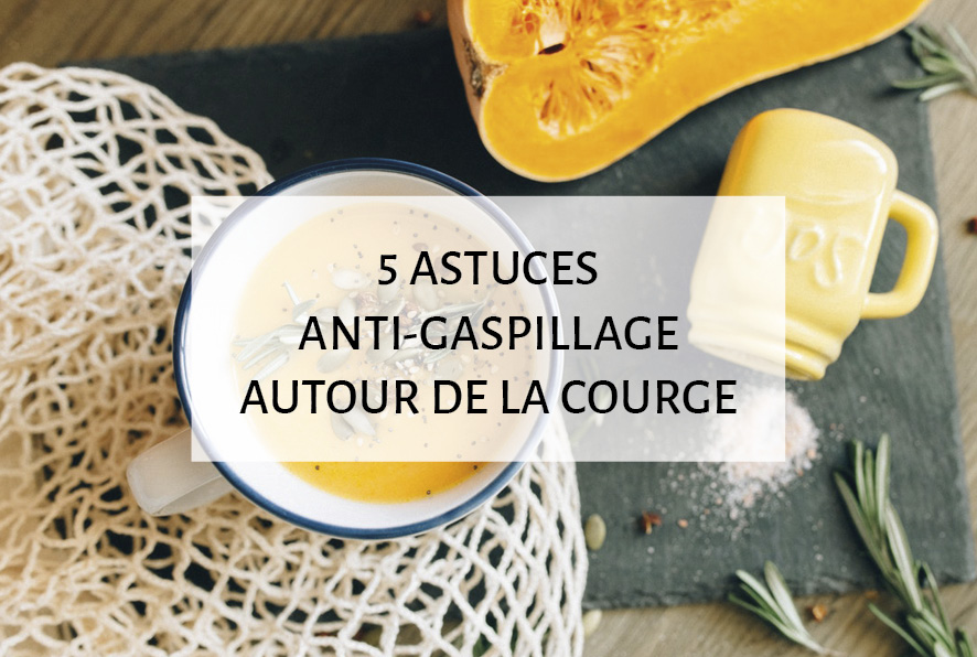 5 astuces anti-gaspillage autour de la courge zéro déchet graines et épluchures