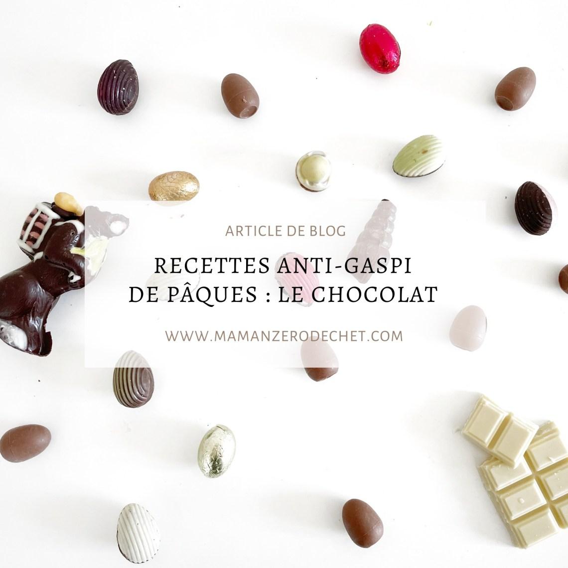 zero dechet recettes anti-gaspi de pâques chocolat