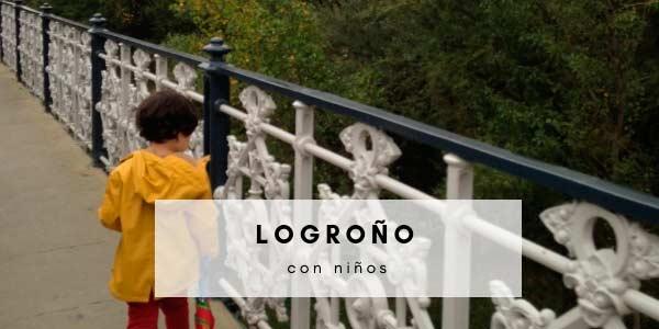 Escapada a Logroño con niños