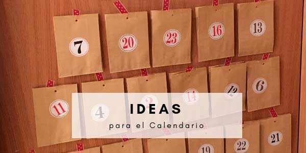24 ideas para rellenar el calendario de adviento