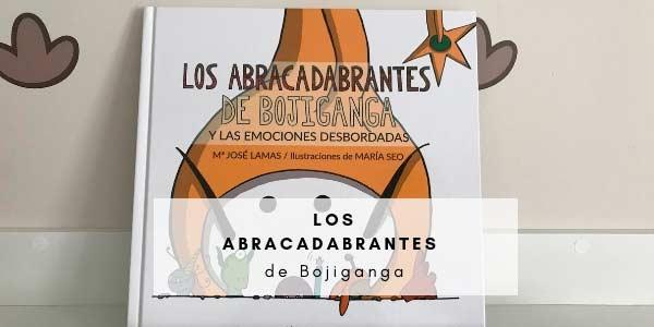 Los Abracadabrantes de Bojiganga