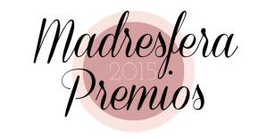 Premios Madresfera 2015