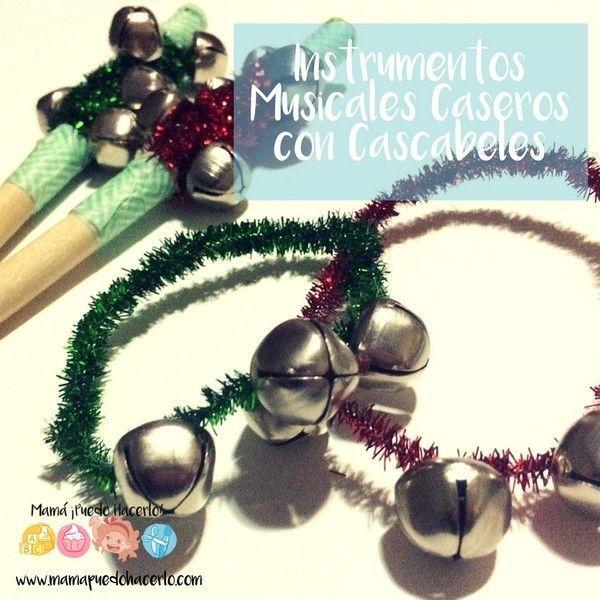 Instrumentos Musicales Caseros con Cascabeles