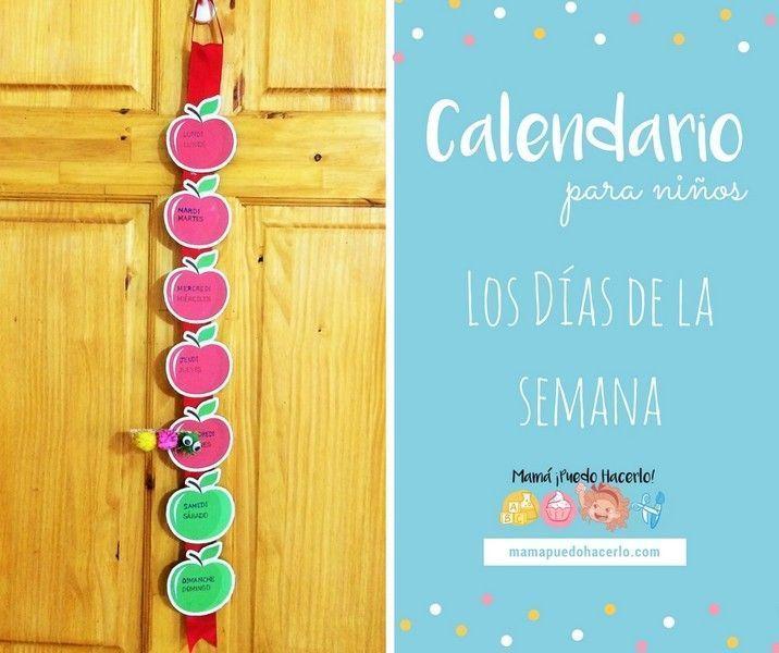Calendario Para Kinder.Calendario Para Ninos Los Dias De La Semana Mama Puedo