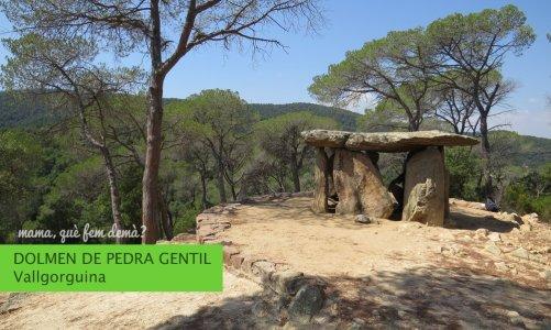 El dolmen de Pedra Gentil en Vallgorguina