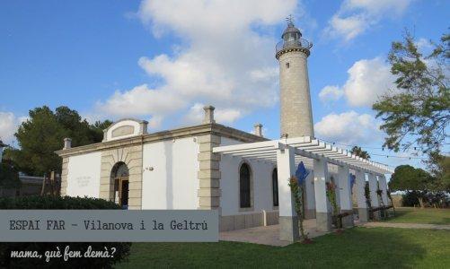Espai Far a Vilanova i la Geltrú