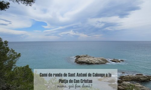 Camí de ronda de Sant Antoni de Calonge a la Playa de Can Cristus