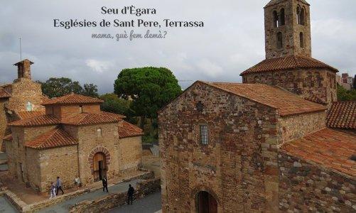 Seu d'Ègara, conjunto monumental medieval en Terrassa