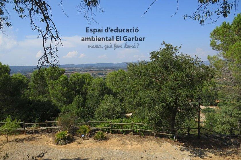Espai d'educació ambiental El Garber de la espluga de Francolí