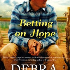 Betting on Hope by Debra Clopton